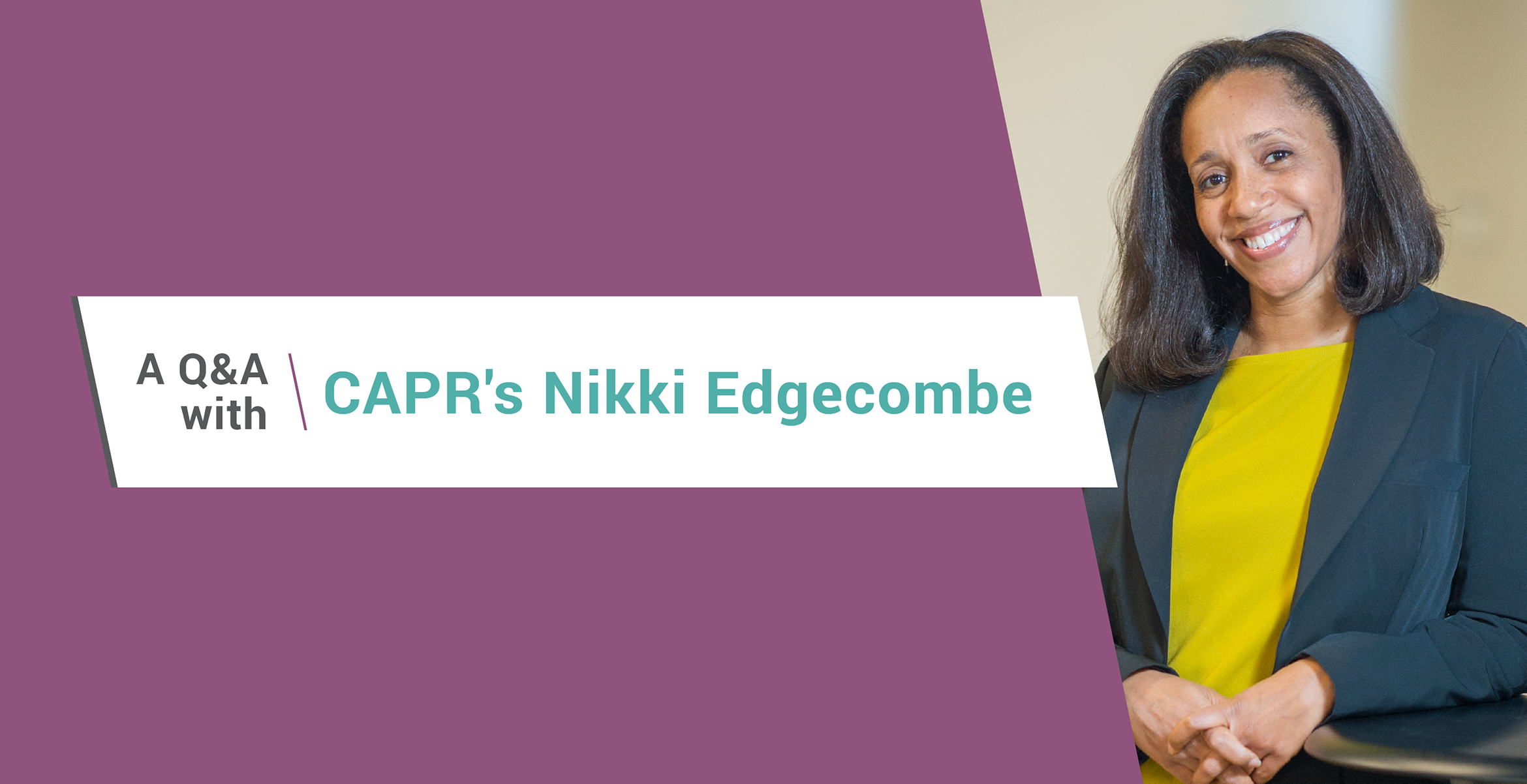 Nikki Edgecombe smiles against a purple background. The title of the post is A Q&A with CAPR's Nikki Edgecombe.