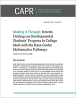 Making It Through: Interim Findings on Developmental Students' Progress to College Math with the Dana Center Mathematics Pathways